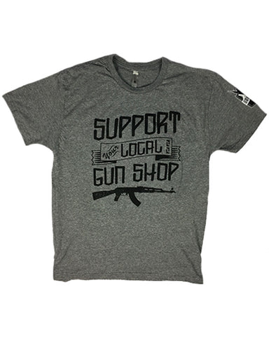 Support Your Local Gun Shop AK47