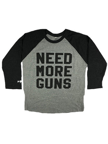 NEED MORE GUNS Raglan