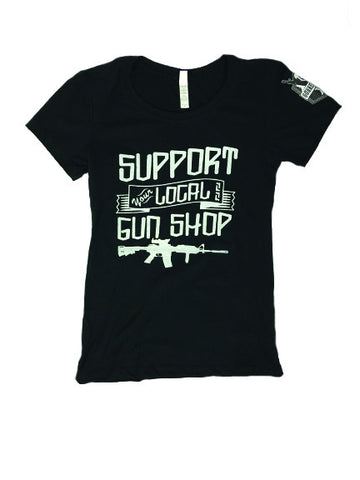 Support Your Local Gun Shop Ladies