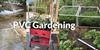 Six PVC Gardening Ideas from our Customers
