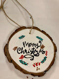 Merry Christmas Hand Painted Christmas Ornament