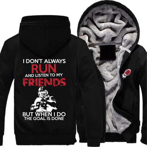 American Football Fan JACKET! - When I Run GOAL is Made - ON SALE- Free Shipping | Hoodies