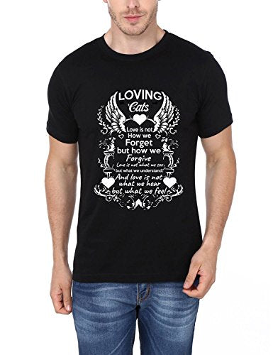 Loving Cats Love Is Not How We Forget But How We Forgive Love Is Not What We See But What We Understand And Love Is Not What We Hear But What We Feel Printed T-Shirt