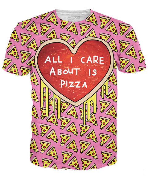 All I Care About is Pizza T-Shirt | T-Shirts