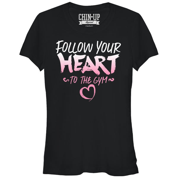 Chin Up Valentine Follow Heart To Gym Juniors Graphic T Shirt | Tees