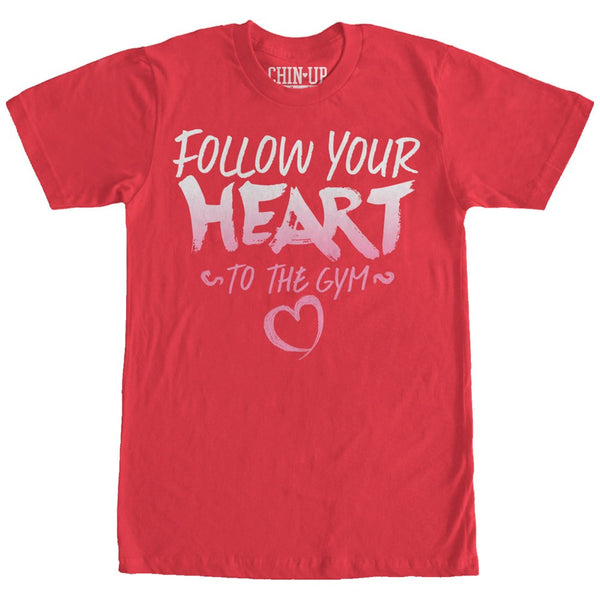 Chin Up Valentine Follow Heart To Gym Womens Boyfriend Tee | Tees