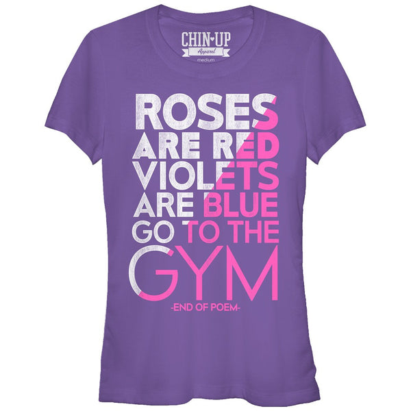 Chin Up Valentine Roses Are Red Gym Poem Juniors Graphic T Shirt | Tees