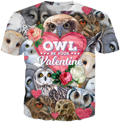 Owl Be Your Valentine T-Shirt | T-Shirts