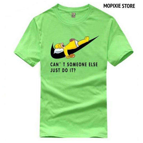 Can't Someone Else Just Do It Men Tee