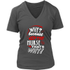 Why? because I'm The Nurse That's Why! [District Womens V-Neck] | T-shirt