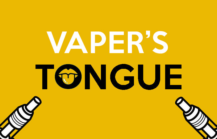 WHAT IS VAPER'S TONGUE?