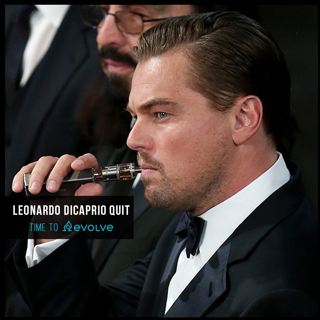 Leonardo Dicaprio Quit Smoking with evolve vapors