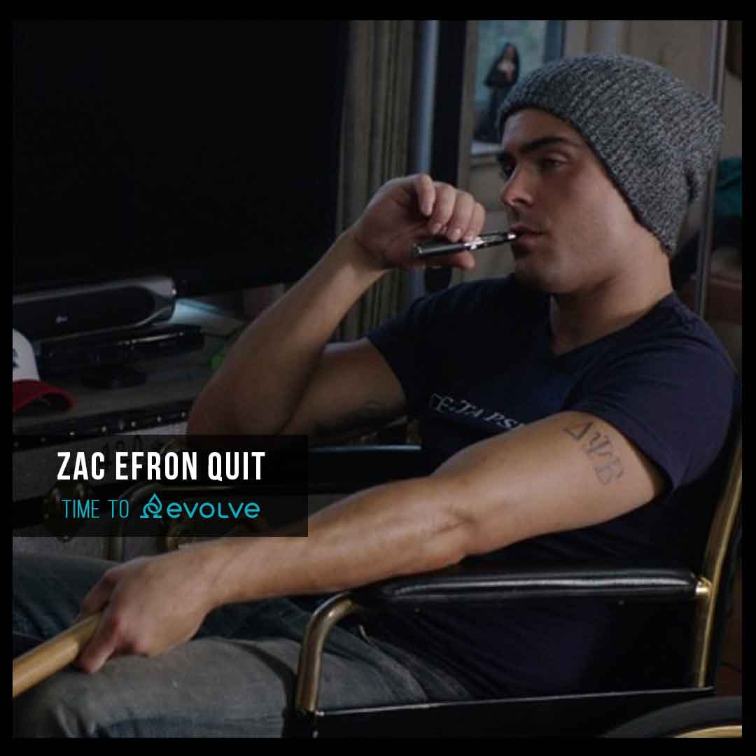Zac Efron Quit Smoking with evolve vapors