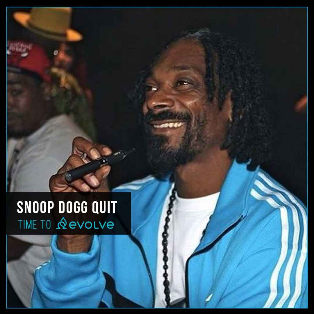 Snoop Dogg Quit Smoking with evolve vapors