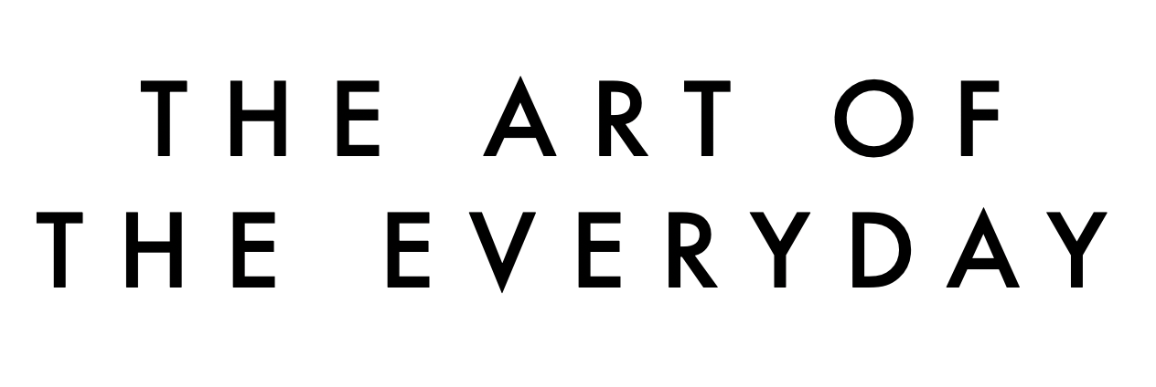 The art of the everyday