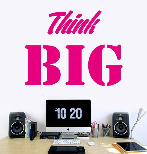 Vinilo decorativo - Think Big - Viniloestil