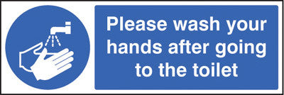 Please wash your hands after going to toilet sign