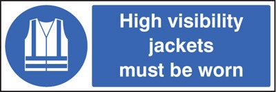 High visibility jackets must be worn sign