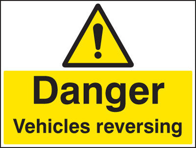 Danger vehicle reversing sign