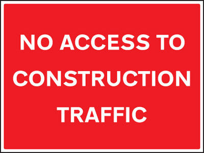 No access to construction traffic sign