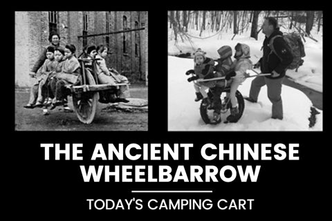 CHINESE WHEELBARROW TODAY'S CAMPING CART