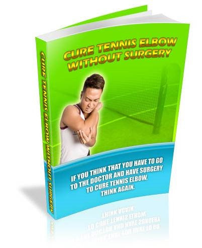 How to Cure Tennis Elbow eBook