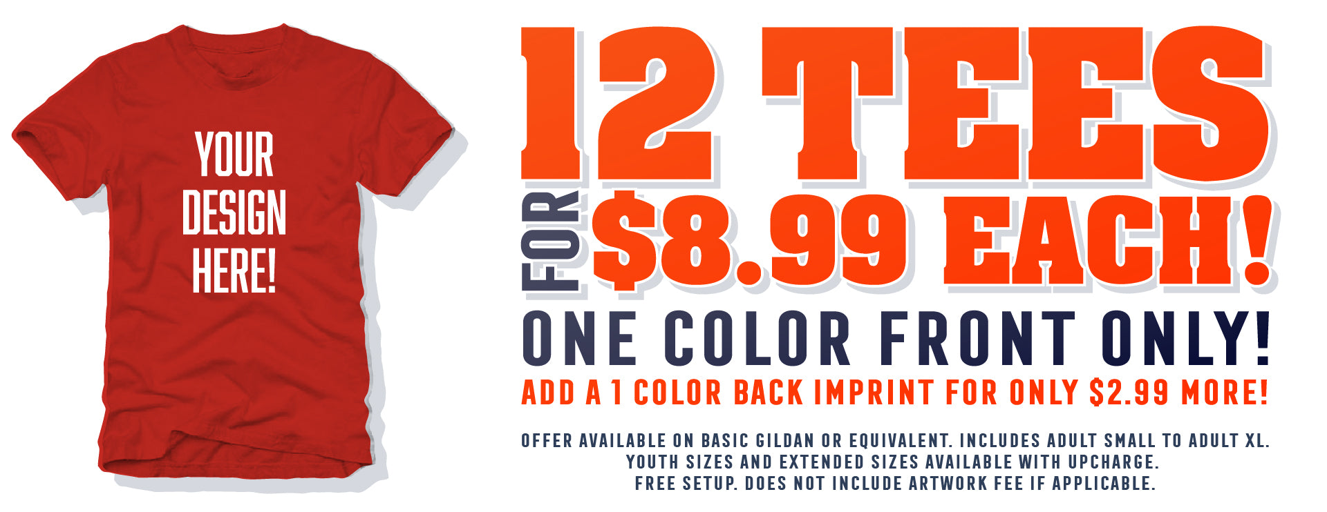 4aff78d2a Get 12 T-Shirts for $8.99 Each! - Surge Screen Printing and Embroidery