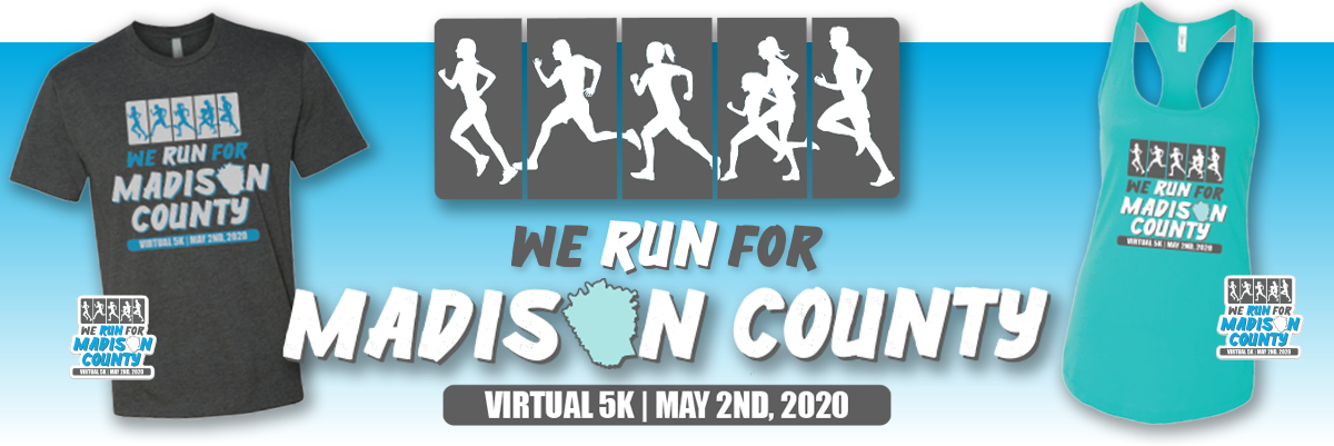 We Run for Madison County Virtual 5K