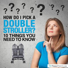 How do I pick a double stroller? 10 Things You Need to Know
