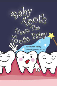 Baby Tooth Meets the Tooth Fairy