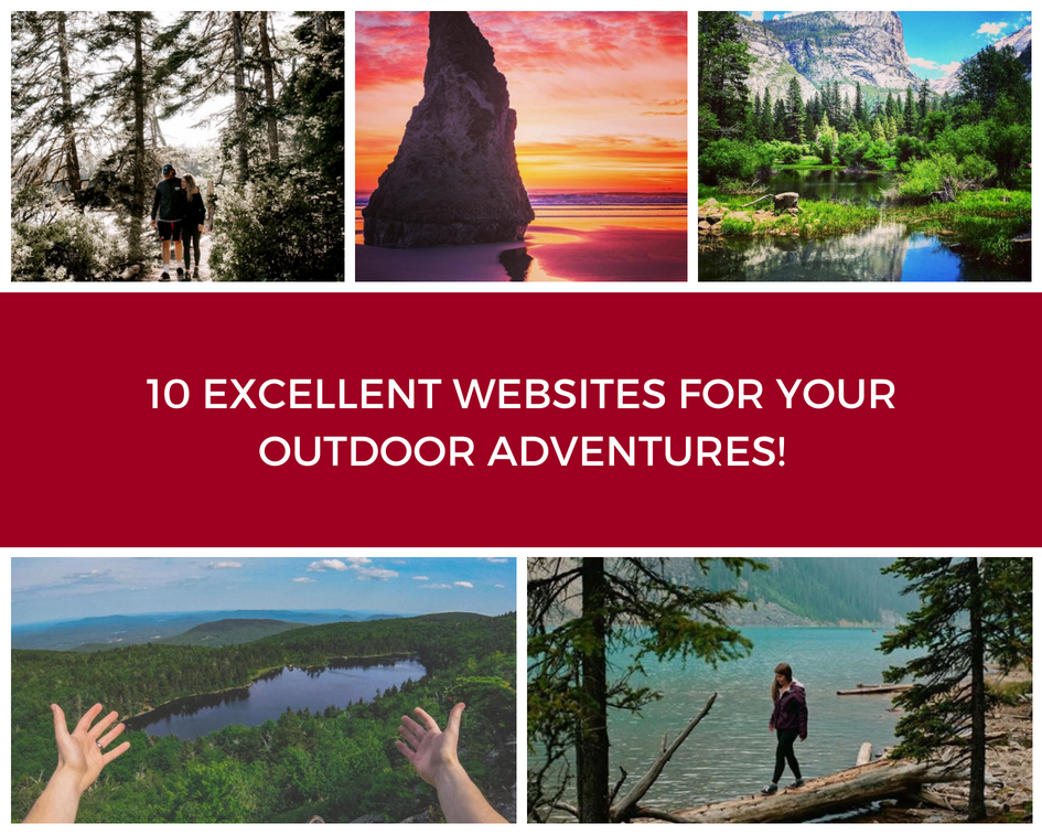 10 Excellent Websites for Your Outdoor Adventures