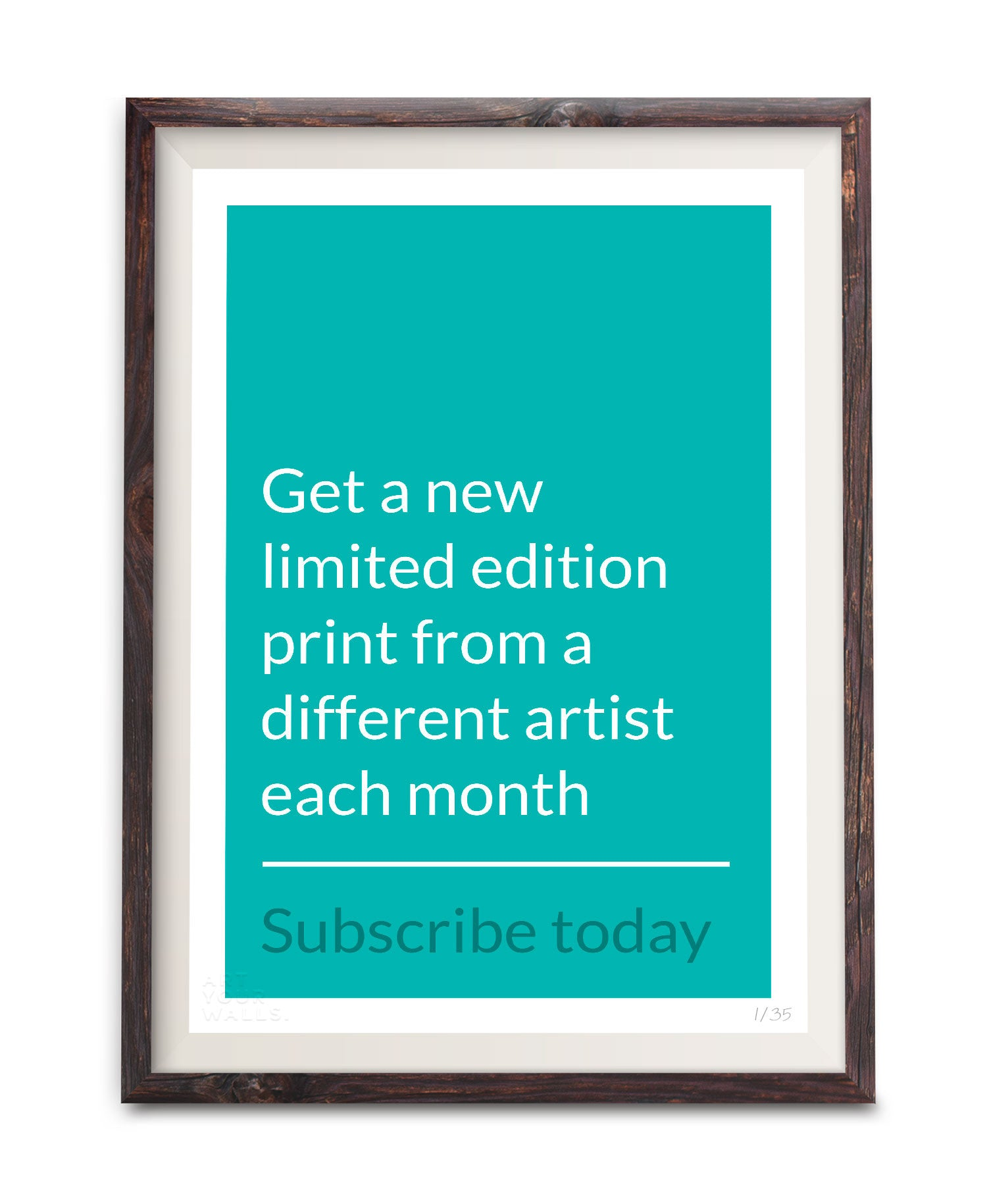 Art Your Walls - Limited Edition Subscription Print