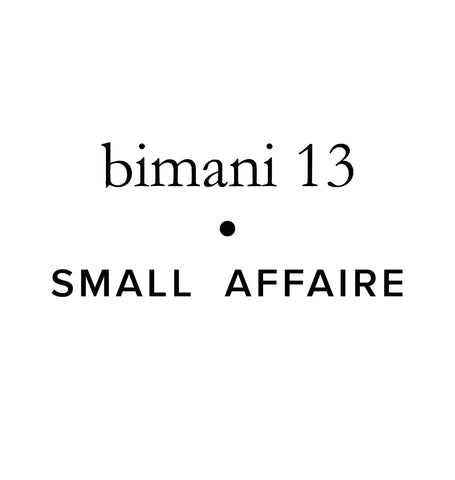 Bimani13 · Small Affaire