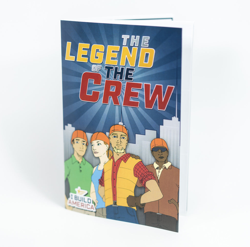 I Build America Children's Book - Legend of the Crew