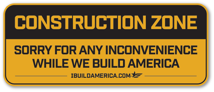 Construction Zone I Build America Decal