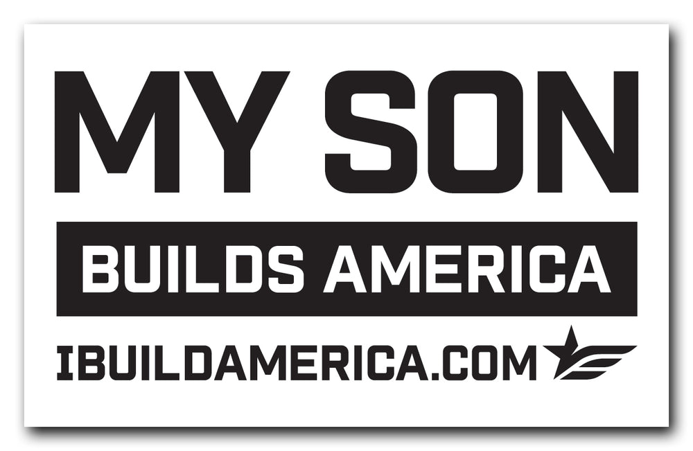 My Son Builds America Decal