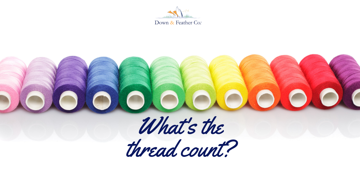 Thread count: Higher doesn't mean better