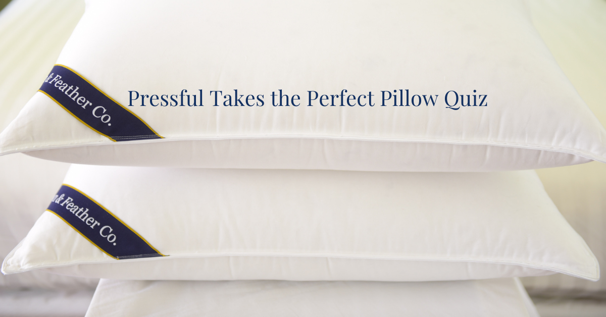 Pressful Takes the Perfect Pillow Quiz