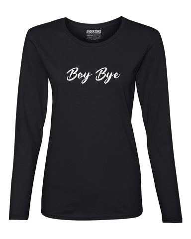 Boy Bye Women's Long Sleeve Tee - Black and White
