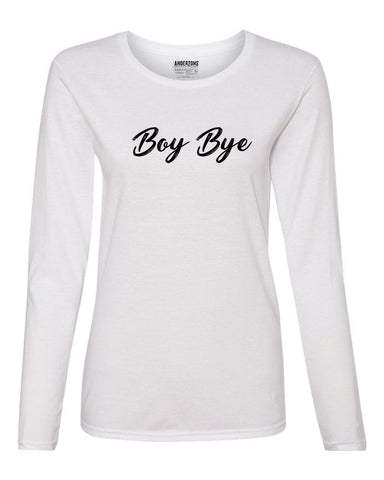 Boy Bye Women's Long Sleeve Tee - White and Black
