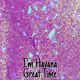 I'm Havana Great Time Indie Nail Polish