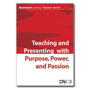 DVD: Teaching and Presenting with Purpose, Power & Passion