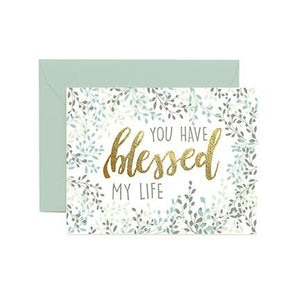 Greeting Cards | You Have Blessed My Life