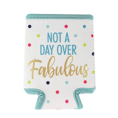 Beverage Sleeve Not a Day Over Fabulous