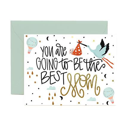 Greeting Cards | You are Going to be the Best Mom