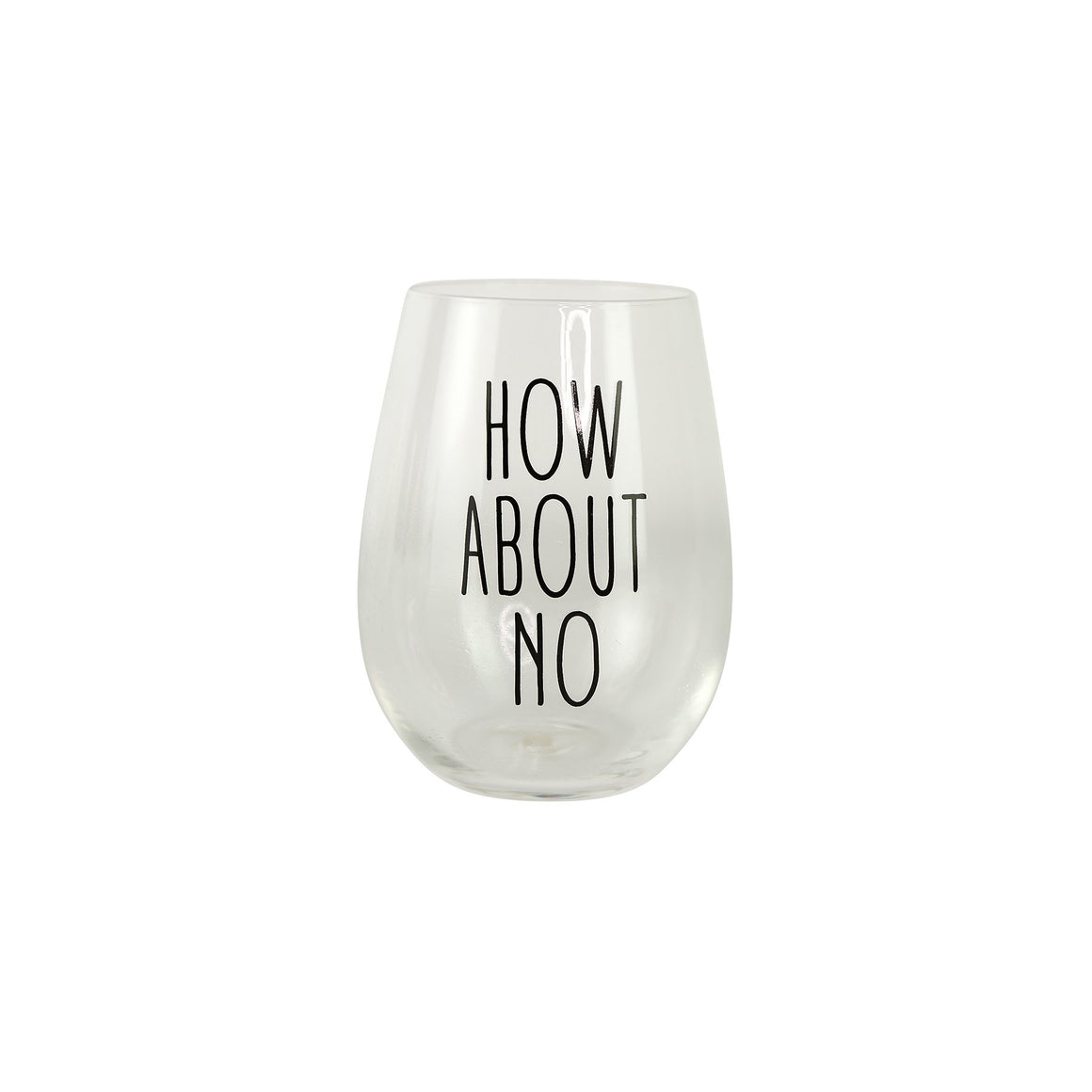 Glass Stemless Wine | How About No