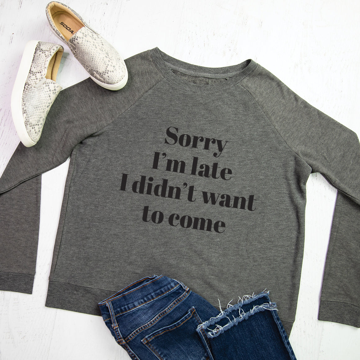 Sweatshirt | Sorry I'm Late | Charcoal