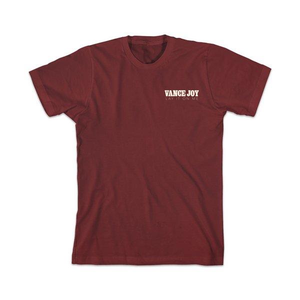 Lay It On Me (Maroon) T-Shirt