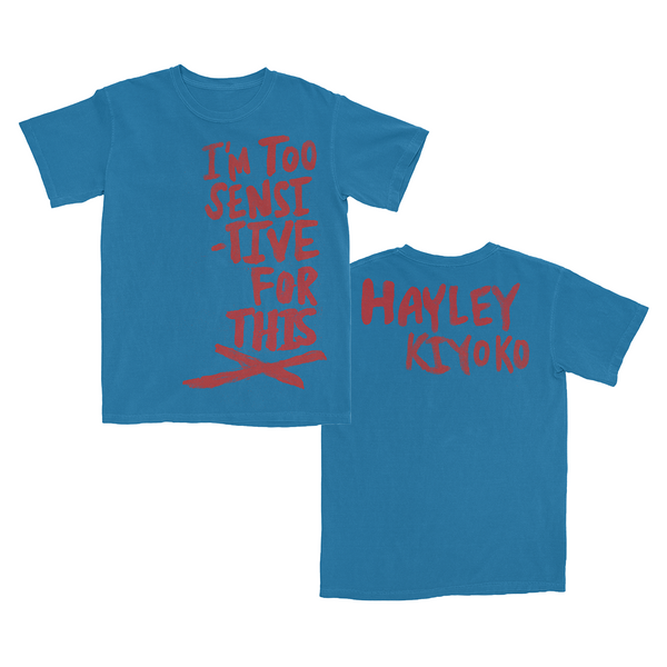 [PRE-ORDER]  I'm Too Sensitive Blue T-Shirt