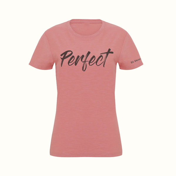 Perfect Ladies T-Shirt